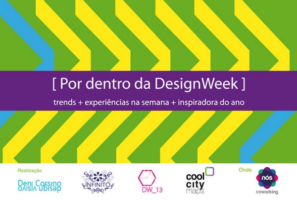 Palestra Por dentro de Design Week 2013 Deni Corsino
